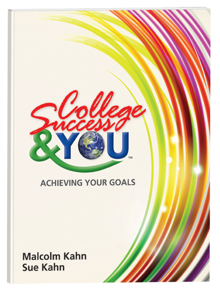 College Success & YOU: Achieving Your Goals
