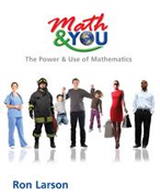 Math & YOU: the Power & Use of Mathematics